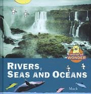 RIVERS, SEAS AND OCEANS by Mack
