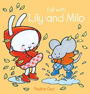 FALL WITH LILY AND MILO by Pauline Oud