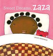 SWEET DREAMS, ZAZA by Mylo Freeman