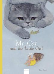 MR. CAT AND THE LITTLE GIRL by Wang Yuwei