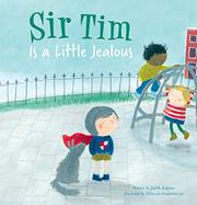 SIR TIM IS A LITTLE JEALOUS by Judith  Koppens