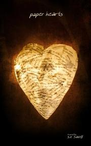 PAPER HEARTS by S.R. Savell