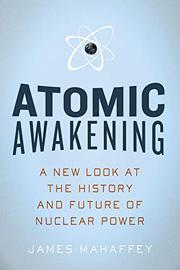 ATOMIC AWAKENING by James Mahaffey