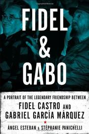 FIDEL AND GABO by Ángel Esteban