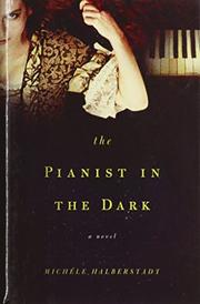 THE PIANIST IN THE DARK by Michèle Halberstadt