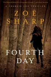 FOURTH DAY by Zoe Sharp