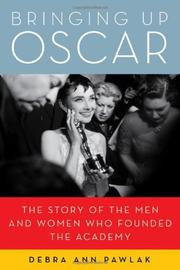 BRINGING UP OSCAR by Debra Ann Pawlak