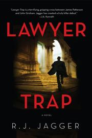 LAWYER TRAP by R.J.  Jagger
