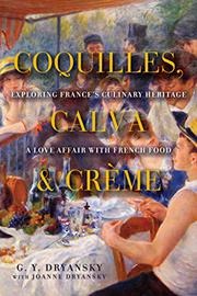 COQUILLES, CALVA, AND CRÈME by G.Y. Dryansky