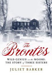 THE BRONTËS by Juliet Barker