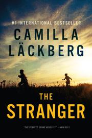 THE STRANGER by Camilla Läckberg