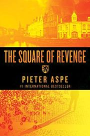 THE SQUARE OF REVENGE by Pieter Aspe