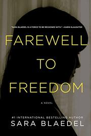 FAREWELL TO FREEDOM by Sara Blaedel