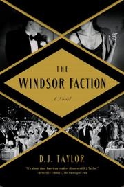 THE WINDSOR FACTION by D.J. Taylor