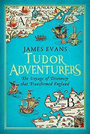 TUDOR ADVENTURES by James Evans