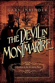 THE DEVIL IN MONTMARTRE by Gary Inbinder