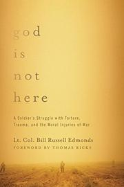 GOD IS NOT HERE by Bill Russell Edmonds