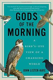 GODS OF THE MORNING by John Lister-Kaye
