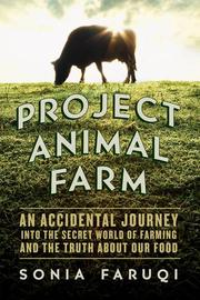 PROJECT ANIMAL FARM by Sonia Faruqi