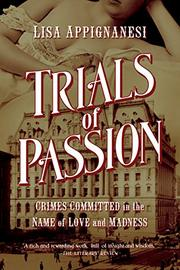 TRIALS OF PASSION by Lisa Appignanesi