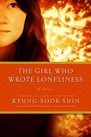 THE GIRL WHO WROTE LONELINESS by Kyung-sook Shin