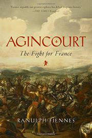 AGINCOURT by Ranulph Fiennes