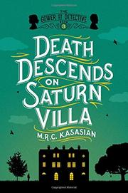 DEATH DESCENDS ON SATURN VILLA by M.R.C. Kasasian