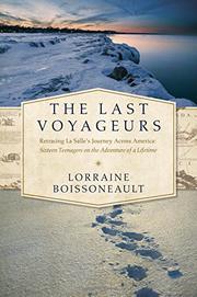 THE LAST VOYAGEURS by Lorraine Boissoneault