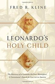 LEONARDO'S HOLY CHILD by Fred R. Kline