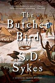 THE BUTCHER BIRD by S.D. Sykes