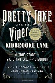 PRETTY JANE AND THE VIPER OF KIDBROOKE LANE by Paul Thomas Murphy