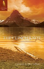 THE CLINCH KNOT by John Galligan