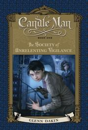 THE SOCIETY OF UNRELENTING VIGILANCE by Glenn Dakin