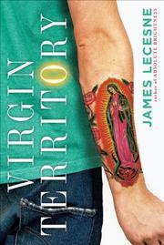 VIRGIN TERRITORY by James Lecesne
