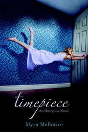 TIMEPIECE by Myra McEntire