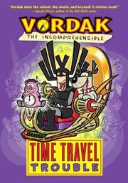 TIME TRAVEL TROUBLE by Scott Seegert