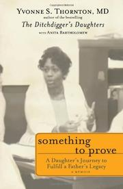 SOMETHING TO PROVE by Yvonne S. Thornton