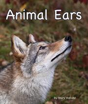 ANIMAL EARS by Mary Holland