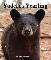 YODEL THE YEARLING by Mary Holland