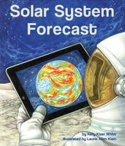 SOLAR SYSTEM FORECAST by Kelly Kizer Whitt