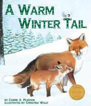 A WARM WINTER TAIL by Carrie A. Pearson