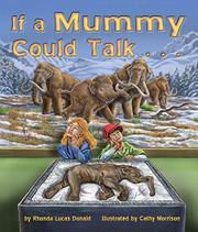 IF A MUMMY COULD TALK… by Rhonda Lucas Donald