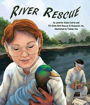 RIVER RESCUE by Jennifer Keats Curtis