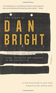 THE STORY OF DAN BRIGHT by Dan Bright
