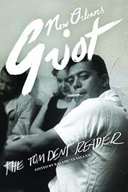 NEW ORLEANS GRIOT by Tom Dent