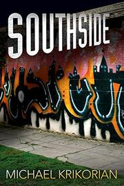 SOUTHSIDE by Michael Krikorian