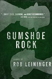 GUMSHOE ROCK  by Rob Leininger