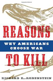 REASONS TO KILL by Richard E. Rubenstein
