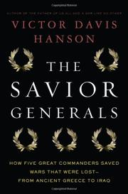 THE SAVIOR GENERALS by Victor Davis Hanson