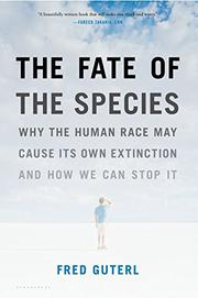 THE FATE OF THE SPECIES by Fred Guterl